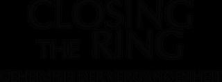 Closing the Ring - Geheimins der Vergangenheit
