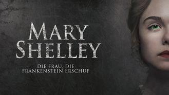 Mary Shelley - Die Frau, die Frankenstein erschuf