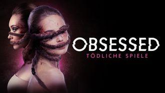 Obsessed - Tödliche Spiele