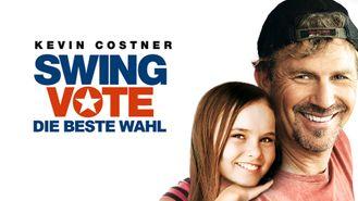 Swing Vote - Die beste Wahl / Re-release als: Mein Dad ist die beste Wahl