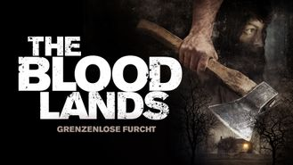 The Blood Lands - Grenzenlose Furcht