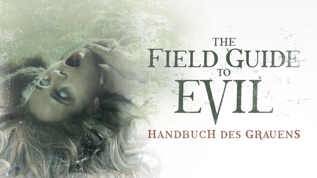 The Field Guide To Evil - Handbuch des Grauens