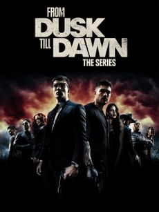 From Dusk Till Dawn: Die Serie