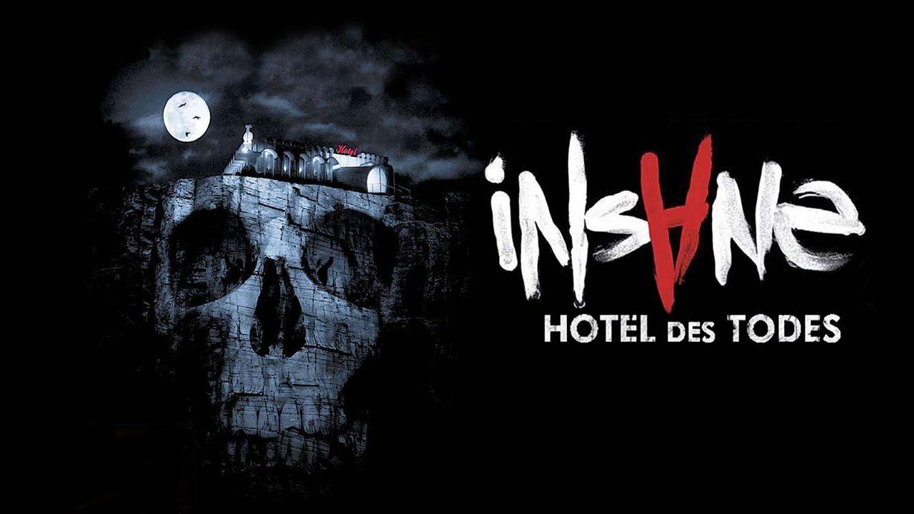 Insane - Hotel des Todes