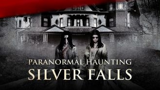 Paranormal Haunting at Silver Falls