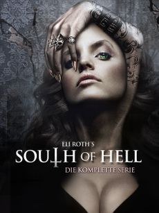 Eli Roth's South of Hell